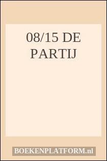 08/15 de Partij