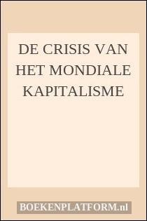De crisis van het mondiale kapitalisme