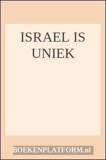 Israel Is Uniek