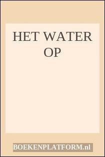Het Water Op