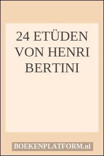 24 Etüden von Henri Bertini