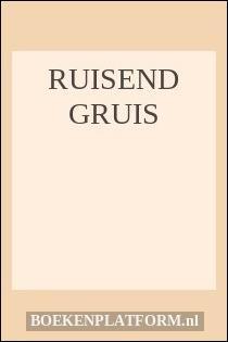 Ruisend Gruis