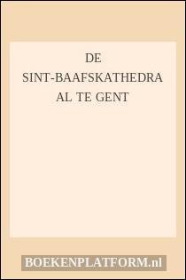 De Sint-Baafskathedraal te Gent