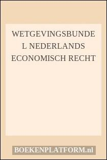 Wetgevingsbundel Nederlands economisch recht
