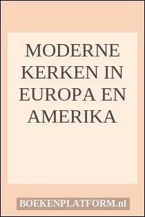 Moderne Kerken in Europa en Amerika