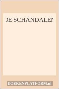 De Schandalen