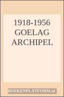 1918-1956 Goelag archipel