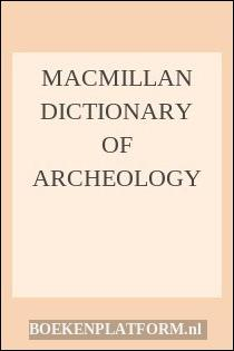 Macmillan Dictionary Of Archeology