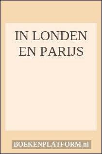 In Londen En Parijs