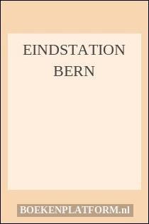 Eindstation Bern