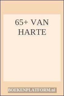 65+ Van Harte