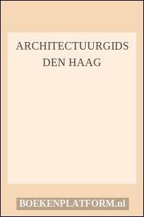 Architectuurgids den haag for La fenetre den haag