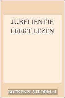 Jubelientje Leert Lezen