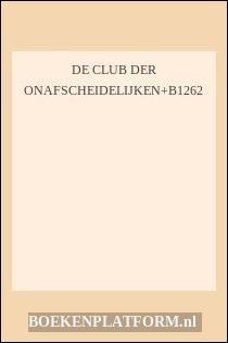 De Club Der Onafscheidelijken+B1262
