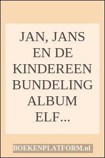 Jan, Jans En De Kindereen Bundeling Album Elf Tot En Met Vijftien