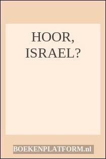Hoor, Israel…