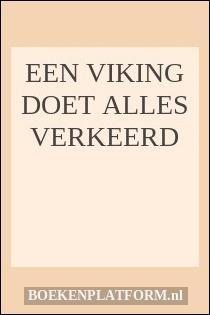 Een Viking Doet Alles Verkeerd