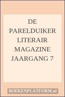 De Parelduiker Literair Magazine Jaargang 7