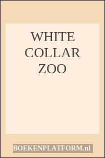 White Collar Zoo