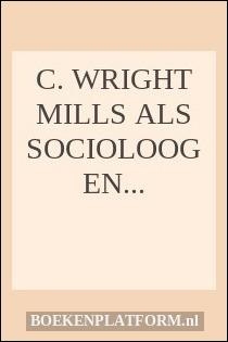 Cw mills power elite theory essay