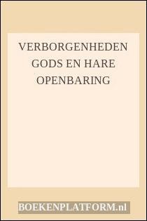 Verborgenheden Gods En Hare Openbaring
