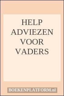 Help Adviezen Voor Vaders