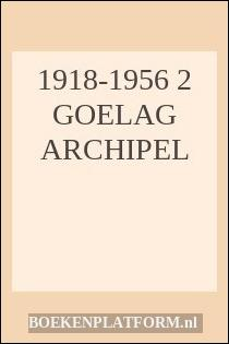 1918-1956 2 Goelag archipel