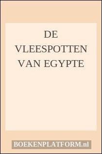 De Vleespotten Van Egypte