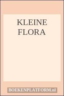 Kleine Flora