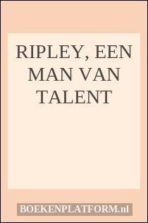 Ripley, een man van talent