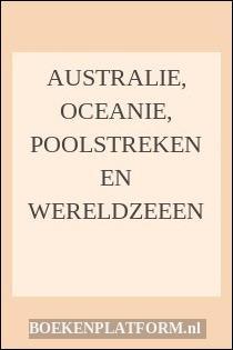 Australie, Oceanie, Poolstreken En Wereldzeeen