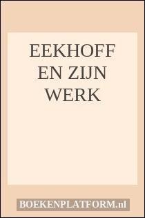 Eekhoff en zijn werk