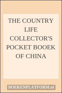 The country life collector's pocket booek of China
