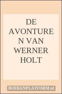 De avonturen van Werner Holt