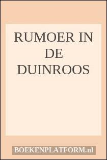 Rumoer in de duinroos