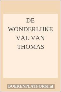 De wonderlijke val van Thomas