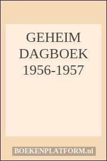 Geheim Dagboek 1956-1957
