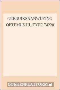 Gebruiksaanwijzing Optemus III, type 74220