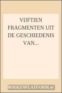 Vijftien Fragmenten Uit De Geschiedenis Van Rotterdam