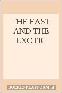 The East and the Exotic