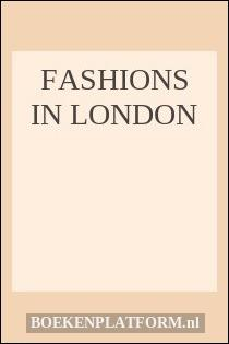Fashions in London