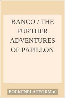 banco the further adventures of papillon pdf