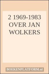 2 1969-1983 Over jan wolkers