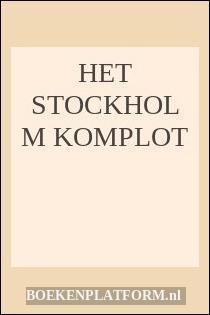 Het Stockholm Komplot