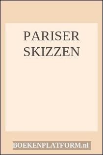 Pariser Skizzen