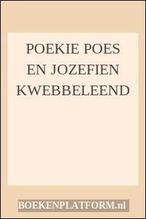 Poekie Poes En Jozefien Kwebbeleend