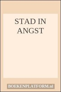 Stad In Angst