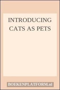 Introducing Cats as Pets