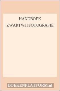 Handboek zwartwitfotografie