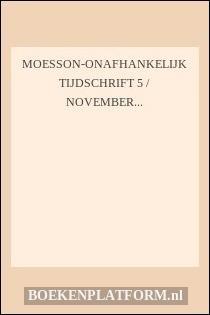 Moesson-onafhankelijk Tijdschrift 5 / November 1999